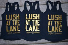 Bachelorette Party Tanks Lush at the Lake Racerback Tank Top River Bachelorette Party Coverup, bachelorette party shirts Bachlorette Party, Bachelorette Party Themes, Bachelorette Shirts, Bachelorette Weekend, Britt Bachelorette, Lake Party, Thing 1, Girls Weekend, Trendy Wedding
