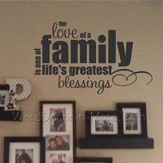 LOVE OF A FAMILY Removable Wall Quote