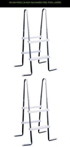 Splash Pools 36-Inch Galvanized Steel Pool Ladder #inches #tech #plans #shopping #36 #camera #drone #parts #kit #pools #products #gadgets #fpv #racing #technology
