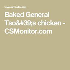 Baked General Tso's chicken - CSMonitor.com