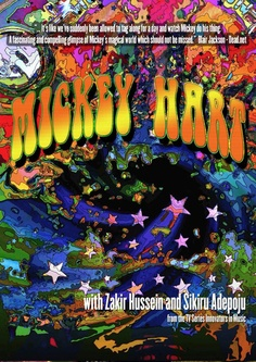 Brand new exclusive documentary / performance film about legendary Grateful Dead drummer Mickey Hart.