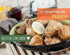 10 receitas com frango - Descubra receitas deliciosas, truques, dicas, cursos, o Blog Culinária A-Z e muito mais!