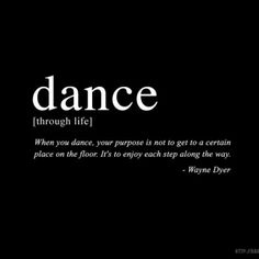Here is a collection of great dance quotes and sayings. Many of them are motivational and express gratitude for the wonderful gift of dance. Cute Quotes, Best Quotes, Dance Motivation, Dance Memes, Motivational Quotes, Inspirational Quotes, Dance Pictures, Just Dance, How To Dance