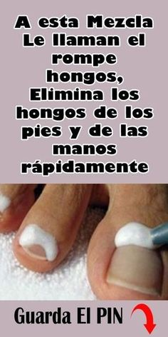 13 Ideas De Remedio Hongos Pies Remedio Hongos Pies Hongos Pies Colageno Natural