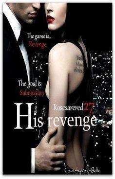 His Revenge - Wattpad