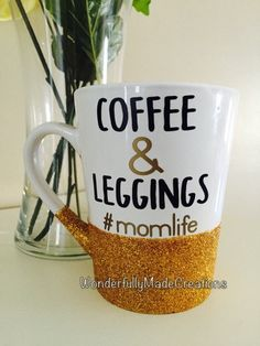 Coffee&Leggings//momlife//Glitter-Dipped by WMCreationsShop
