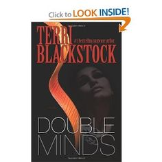 Double Minds: A Novel by Terry Blackstock. I love pretty much everything she writes.