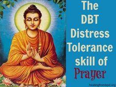 DBT Distress Tolerance/Crisis Survival Skill of Prayer.