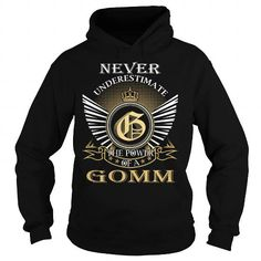 Cool Never Underestimate The Power of a GOMM - Last Name, Surname T-Shirt T shirts