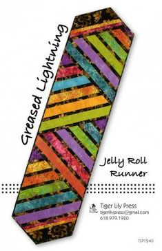 Greased Lightning Jelly Roll Table Runner Pattern DIY Quilting Tiger Lily Press Sewing The particular Colchas Quilt, Book Quilt, Mug Rug, Diy Sewing Table, Diy Table, Table Runner And Placemats, Quilted Table Runner Patterns, Quilted Table Runners Christmas, Fall Placemats