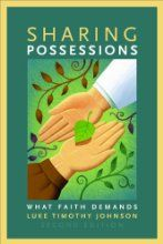 Sharing Possessions: What Faith Demands, Second Edition by Luke Timothy Johnson