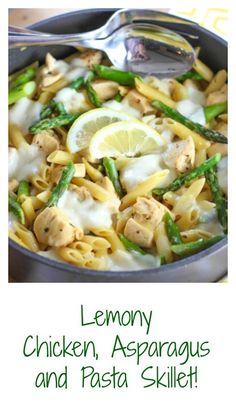 One Pan Lemon Chicken Pasta and Asparagus Skillet