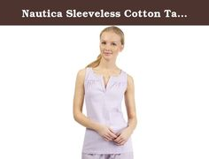 Nautica Sleeveless Cotton Tank Top, Pastel Lilac, S. The classic loungewear tank gets a feminine twist, thanks to this Nautica top.