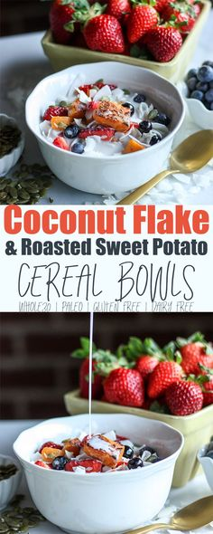 Coconut Flake and Roasted Sweet Potato Cereal Bowl Low Carb Breakfast, Healthy Breakfast Recipes, Snack Recipes, Snacks, Whole30 Recipes, Healthy Breakfasts, Healthy Meals, Healthy Food, Dairy Free Recipes