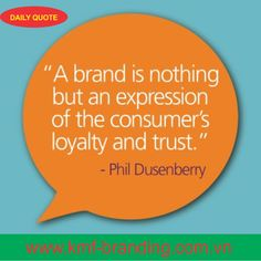 Insight  Quotes On Branding  A Brand Is Not A Product Or A