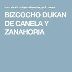 BIZCOCHO DUKAN DE CANELA Y ZANAHORIA
