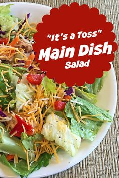 Try this main dish salad recipe idea if you're looking for easy recipe ideas. Gives you the basic structure for creating dozens of salads using all the food groups.