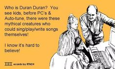 Duran Duran - funny, but true! (apart from the mythical bit)