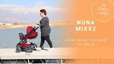 Nuna Mixx2 Single Stroller Review