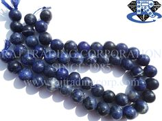 Sodalite Smooth Round (Quality B) Shape: Round Smooth Length: 36 cm Weight Approx: 76 to 84 Grms. Size Approx: 13.5 to 14.5 mm Price $16.04 Each Strand