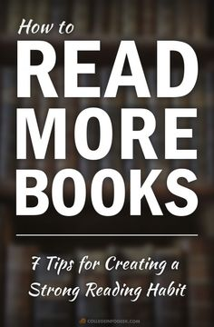 How to Read More Books: 7 Ways to Build a Consistent Reading Habit Reading Habits, Reading Tips, Study Habits, Study Tips, Reading Skills, Academic Success, Student Success, Student Life, How To Read More