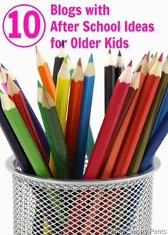 10 Blogs With After School Ideas for Older Kids |Planet Smarty Pants