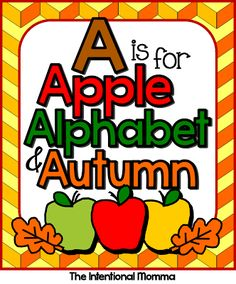A is for Apple, Alphabet, and Autumn printable for Pre-K, preschool, Kindergarten, and homeschool. For all subject areas; great for back-to-school! 45 pages.