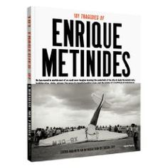 101 Tragedies is Enrique Metinides' selection of the key 101 images from his half-century of photographing crime scenes and accidents in Mexico
