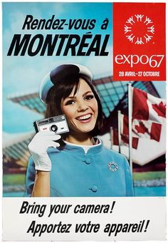 "Event poster for Expo the world's fair held in Montreal, Quebec back in The fair was part of Canada's year-long celebration of its centennial. ""See You in Montreal! Expo 67 Montreal, Quebec Montreal, Montreal Ville, Quebec City, Vintage Advertisements, Vintage Ads, Vintage Cameras, Vintage Stuff, Poster"