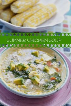 Summer Chicken Soup with Yellow Squash, Corn, Kale, Avocado. KIDS LOVE THIS SOUP. From @spinachtiger