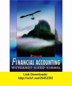 Financial Accounting (9780471072416) Jerry J. Weygandt, Donald E. Kieso, Paul D. Kimmel , ISBN-10: 0471072419  , ISBN-13: 978-0471072416 ,  , tutorials , pdf , ebook , torrent , downloads , rapidshare , filesonic , hotfile , megaupload , fileserve