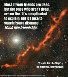 Friends Are Like Stars - Bloggess Quote Poster