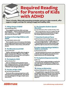 These 10 books will give you supportive stories, up-to-date treatment pointers, and discipline strategies that really work for kids with ADHD and challenging co-morbid conditions.
