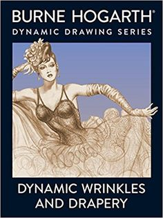 Dynamic Wrinkles and Drapery: Solutions for Drawing the Clothed Figure Practical Art Books: Amazon.de: Burne Hogarth: Fremdsprachige Bücher