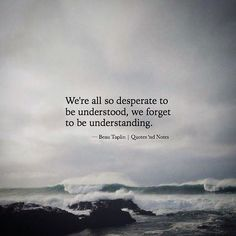 We're all so desperate to be understood.. via (http://ift.tt/2nqFCcn)