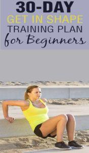 30-Day Get in Shape Training Plan for Beginners - Skinnyan