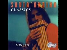 Savia andina - Greatest Hits - Mejores canciones - The Best of Savia Andina