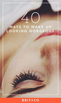 Save these overnight beauty secrets + tips to wake up looking gorgeous.