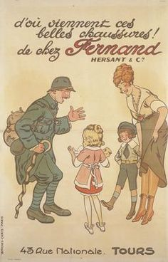 Text: Where did you get those lovely shoes! From Fernand Hersant and Co [address]. 'Camis Posters' Paris. A full-length depiction of a French soldier coming home to his wife, son and daughter. He raises his left hand in exclamation and looks delighted, as his wife raises her skirt to reveal a new pair of boots. The son stands smiling by his mother's side, whilst the daughter holds onto a doll.  text: d'où viennent ces belles chaussures! IWM PST 12898