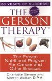 The Gerson Therapy by Charlotte Gerson.