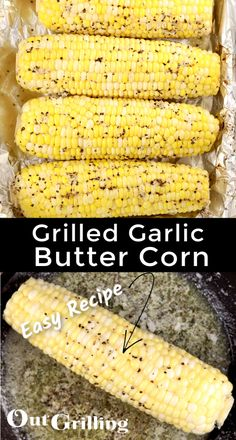 Grilled Corn on the Cob is one of the easiest side dishes you can make on the grill. Grilled corn in foil with delicious garlic butter is a great addition to any cook out menu! Grilled Corn On Cob, Grilled Asparagus, Grilled Vegetables, Grilled Food, Veggies, Barbecue Recipes, Grilling Recipes, Grilling Corn, Vegetarian Grilling