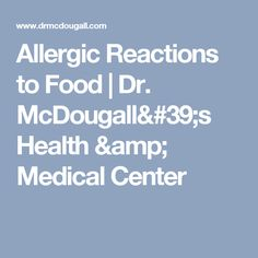 Allergic Reactions to Food | Dr. McDougall's Health & Medical Center