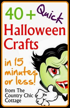 Quick Halloween Crafts -- over 40 ideas under 15 minutes! ~ * THE COUNTRY CHIC COTTAGE (DIY, Home Decor, Crafts, Farmhouse)
