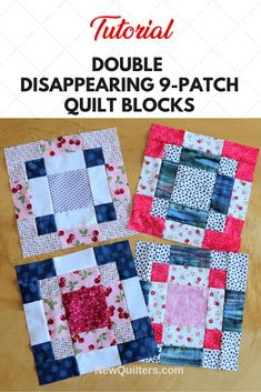 Double Disappearing Nine-Patch Blocks Tutorial - Scrappy Quilts - Transform ordinary nine-patch quilt blocks into beautiful blocks that look much harder to make than - Patchwork Quilt Patterns, Beginner Quilt Patterns, Quilting For Beginners, Quilt Block Patterns, Quilting Tips, Quilting Tutorials, Pattern Blocks, Scrappy Quilts, Quilting Projects