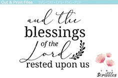 And the blessings of the Lord rested upon us SVG Cutting File SVG, PDF, DXF, EPS & PNG Files This is a digital file, nothing will be shipped to you. Thanksgiving Quotes, Thankful And Blessed, Free Graphics, Silhouette Cameo Projects, Good Jokes, Printable Designs, Craft Business, New Fonts, Graphic Design Inspiration