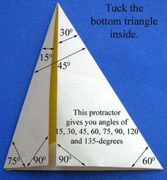 would be nice to have students calculate the angles/prove why folding it that way generates those angles. Might be useful for kids building projects in Ag Mech class Teaching Geometry, Teaching Math, Geometry Lessons, Maths, Math Strategies, Math Resources, Math Teacher, Math Classroom, Toys From Trash