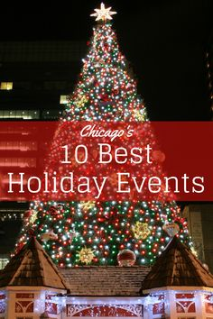 Chicago has so many holiday events, it's impossible to experience all of them, but here are 10 events you won't want to miss! #Chicago #holidays
