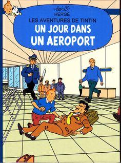 RODIER HOMMAGE A HERGE TINTIN UN JOUR DANS UN AEROPORT ALBUM CARTONNE COULEURS