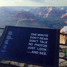 Panel en el Gran Cañón. Me parece interesante ya que mediante un sencillo texto incide en la actitud y las emociones del visitante