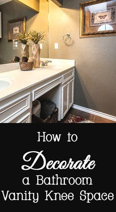 Many bathroom vanities have a section of lower cabinets missing that is supposed to be a knee space for someone to sit at the vanity.   Not everyone uses the knee space for that purpose.  Here are a few options for how to decorate a bathroom vanity knee space.
